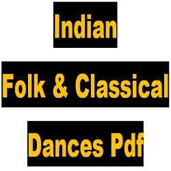 Indian Folk & Classical Dances Pdf