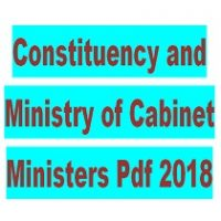 Constituency and Ministry of Cabinet Ministers Pdf 2018